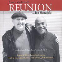 Larry Vuckovich - Reunion with Jon Hendricks