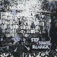 Stephanie Rearick - Up The Wall