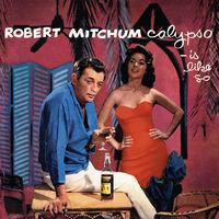 Robert Mitchum - Calypso - Is Like So