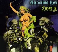 Antonius Rex - Zora [Import]