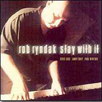 Rob Ryndak - Stay With It