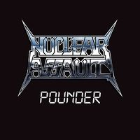 Nuclear Assault - Pounder