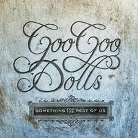 The Goo Goo Dolls - Something For The Rest Of Us [LP]