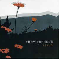 Pony Express - Fraud