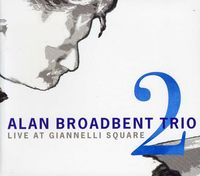 Alan Broadbent - Live at Giannelli Square 2