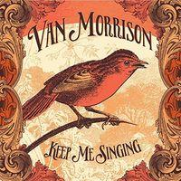 Van Morrison - Keep Me Singing [Lenticular Edition]