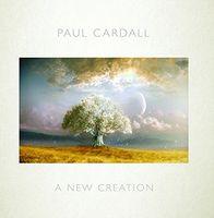 Paul Cardall - A New Creation