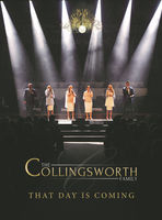 Collingsworth Family - That Day Is Coming