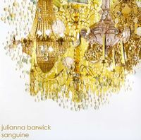 Julianna Barwick - Sanguine [Import]