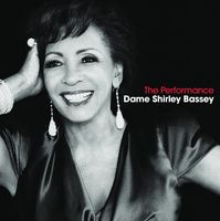 Dame Shirley Bassey - The Performance