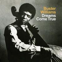 Buster Williams - Dreams Come True