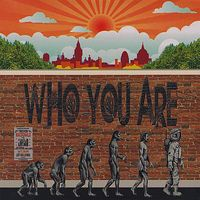 Who You Are - Who You Are
