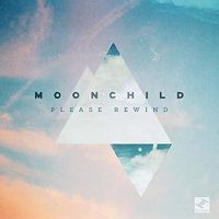 Moonchild - Please Rewind (Dlcd)