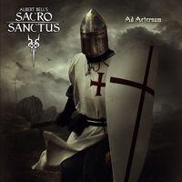 Albert Bell's Sacro Sanctus - AD AETERNUM