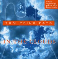 Tom Principato - In the Clouds