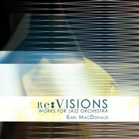 Earl MacDonald - Re: Visions