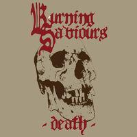 Burning Saviours - Death (Red Vinyl)