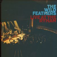The Wild Feathers - Live At Ryman