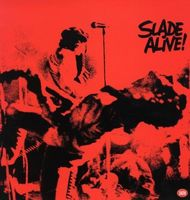 Slade - Slade Alive