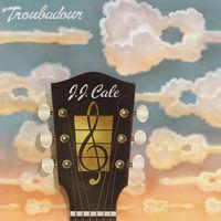 J.J. Cale - Troubadour (Hol)
