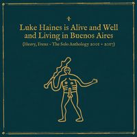 Luke Haines - Is Alive & Well & Living In Buenos Aires: Heavy