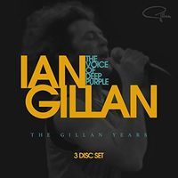 Ian Gillan - Voice Of Deep Purple: The Gillan Years