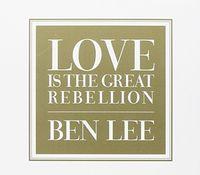 Ben Lee - Love Is The Great Rebellion [Import]