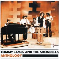Tommy James & The Shondells - Anthology [Import]