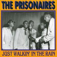 Prisonaires - Just Walkin' In The Rain [Import]