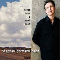 Stephan Band Bormann - Songs From A Small Room