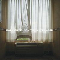 Mark Eitzel - Don't Be a Stranger