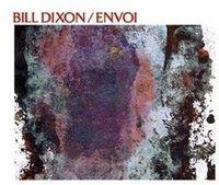 Bill Dixon - Envoi