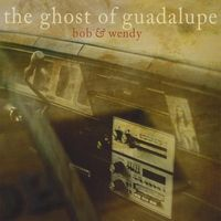 Various Artists - Ghost of Guadalupe