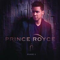 Prince Royce - Phase Ii