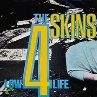 4 Skins - Low Life