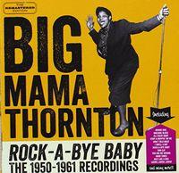 Big Mama Thornton - Rock-A-Bye Baby