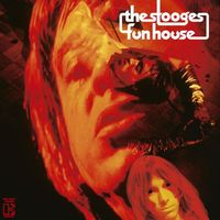The Stooges - Fun House [Remastered] [180 Gram]