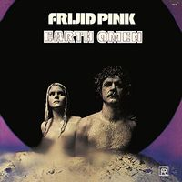 Frijid Pink - Earth Omen (Uk)