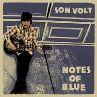Son Volt - Notes Of Blue [Vinyl]
