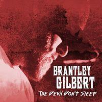 Brantley Gilbert - The Devil Don't Sleep [2 LP]