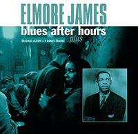 Elmore James - Blues After Hours Plus (Hol)