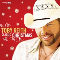 Toby Keith - Vol. 2-Classic Christmas