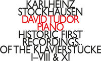 David Tudor - Historic First of the Klavierstucke I-Viii & Xi