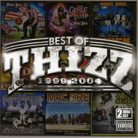 Various Artists - Best of Thizz (1999-2004)