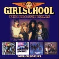Girlschool - Bronze Years [Import]