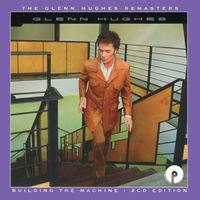 Glenn Hughes - Building The Machine