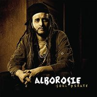 Alborosie - Soul Pirate [Deluxe Remastered LP]