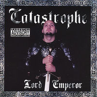 Catastrophe - Lord Emperor