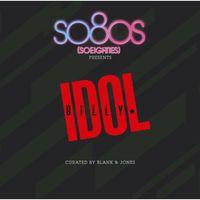 Billy Idol - So80s Presents Billy Idol Curated By Blank & Jones [Import]