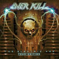 Overkill - Electric Age (Tour Edition) [Import]